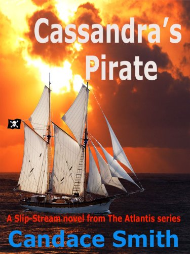 Cassandra's Pirate (The Atlantis Series Book 4)