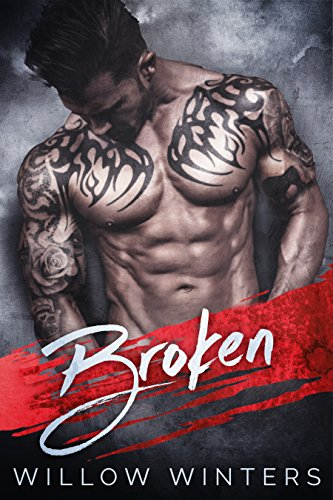 Broken: A Dark Romance by [Winters, Willow]