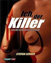 Ich, der Killer: nackt und mörderisch