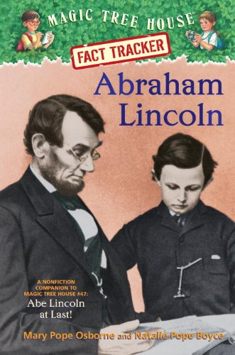 Download Abraham Lincoln: A Nonfiction Companion to Magic Tree House #47: Abe Lincoln at Last! PDF
