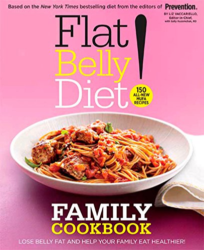 Flat Belly Diet Family Cookbook: Lose Belly Fat and Help Your Family Eat Healthier