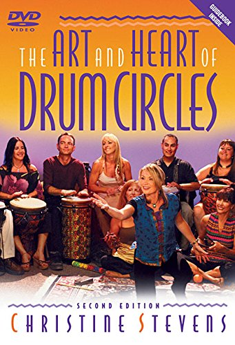 The Art and Heart of Drum Circles [With Guidebook] ()