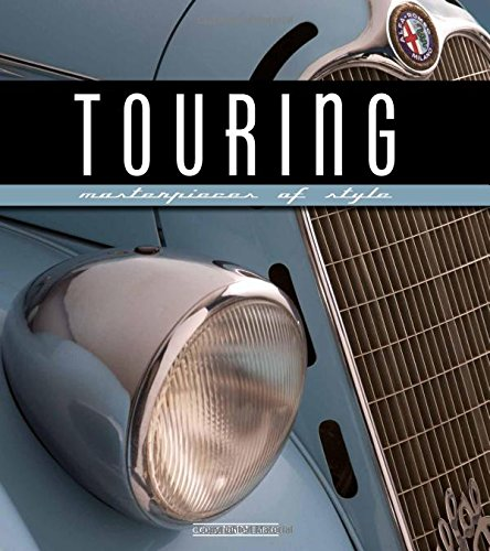 Touring: Masterpieces of Style (Aston Martin Series)