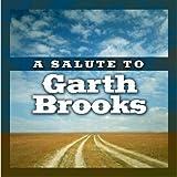 Music : A Salute To Garth Brooks