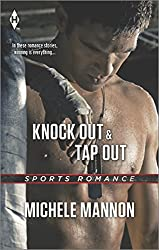 Knock Out and Tap Out (Harlequin Sports Romance)