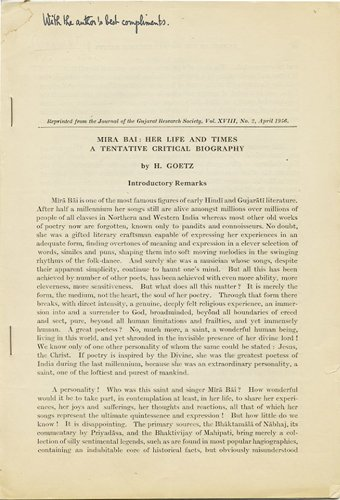 Mira Bai: Her Life and Times. A Tentative Critical Biography, [Reprinted from] The Journal of the Gujarat Research Society, Vol. XVIII, No. 2, April 1956.