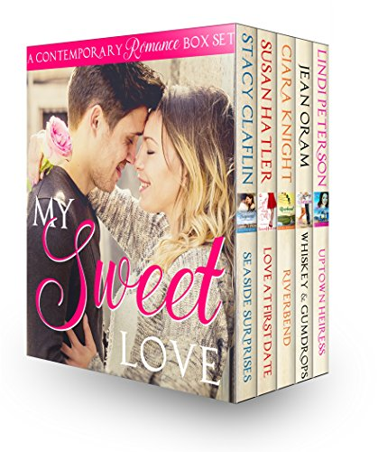 My Sweet Love (Contemporary Romance Boxed Set) by [Claflin, Stacy, Hatler, Susan, Knight, Ciara, Oram, Jean, Peterson, Lindi]