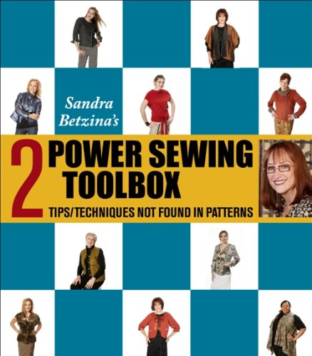 Power Sewing Toolbox 2 (Tips & Techniques Not Found In Patterns)