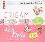 Origami Love Notes (Die Kunst des Faltens): Gefaltete Liebesbotschaften & Umschläge Mit 100 Blatt gemustertes Origamipapier