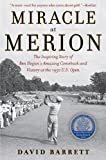Miracle at Merion, David Barrett, 1616086939