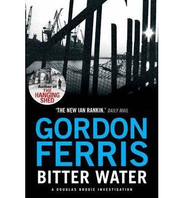 [BITTER WATER BY FERRIS, GORDON]HARDBACK
