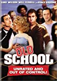 Old School Unrated and out of control by Luke Wilson