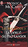 Les MacLeods, Tome 3 : La fierté du Highlander par McCarty