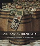 Art and Authenticity, Hackforth-Jones, Jos and Aldrich, Megan, 1848220987