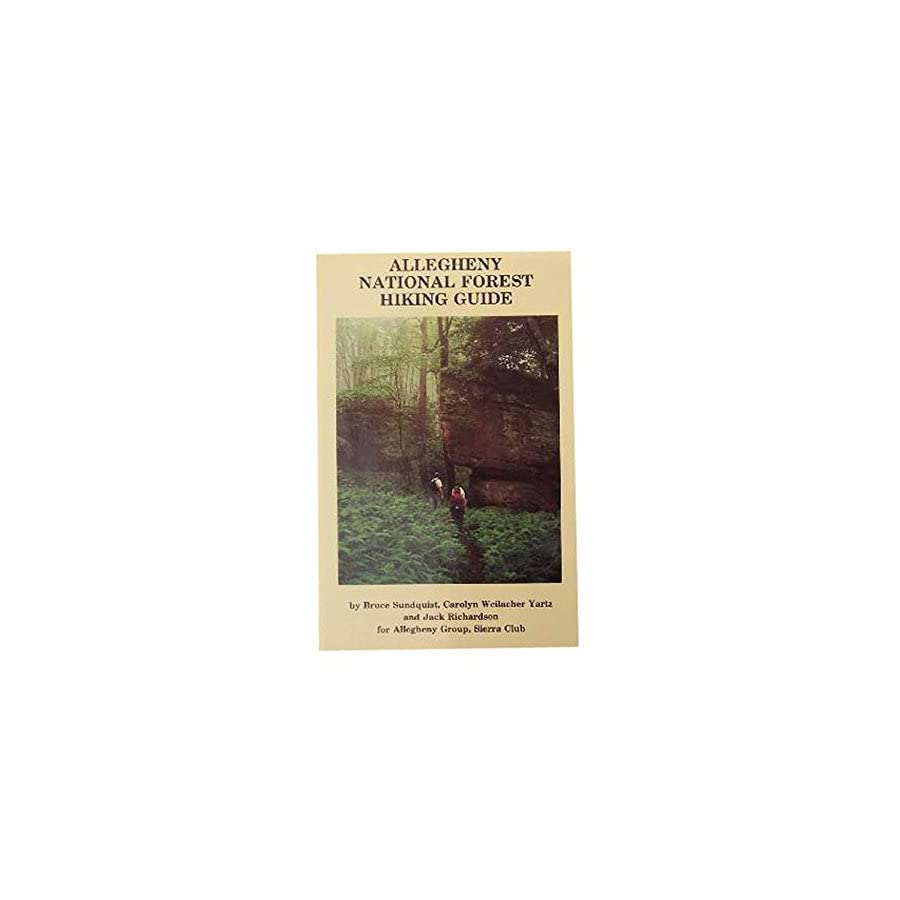 Sierra Club Allegheny National Forest Hiking Guide One Color One Size