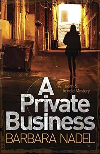 Book A Private Business: A Hakim and Arnold Mystery (Hakim & Arnold Mystery) by Barbara Nadel (2012-07-05)