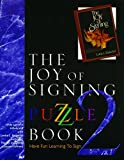 The Joy of Signing Puzzle, Linda Lascelle Hillebrand and Lottie L. Riekehof, 0882435388