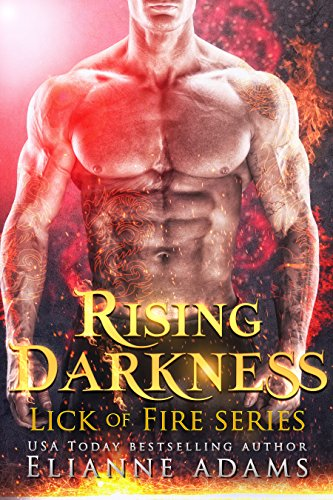 Rising Darkness : Book One of a Phoenix Shifter Fantasy Romance (Lick of Fire series) (English Edition)
