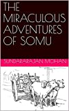 THE MIRACULOUS ADVENTURES OF SOMU
