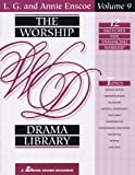The Worship Drama Library, Lawrence G. Enscoe and Annie Enscoe, 0834191342