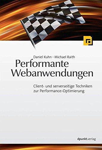 Performante Webanwendungen: Client- und serverseitige Techniken zur Performance-Optimierung