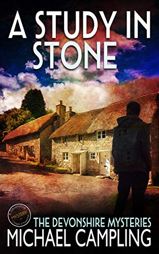 A Study in Stone: A British Cozy Mystery (A Devonshire Mystery Book 1) by [Campling, Michael]