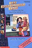 Claudia and the Phantom Phone Calls (Baby-Sitters Club)