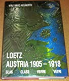 Loetz Austria 1905-1918: Glas = Glass = Verre = Vetri (German, English, French and Italian Edition)