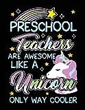 Preschool Teachers Are Awesome Like A Unicorn