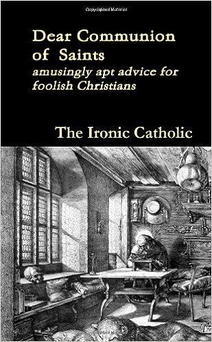 amusingly apt advice for foolish Christians