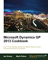 Microsoft Dynamics GP 2013 Cookbook Front Cover