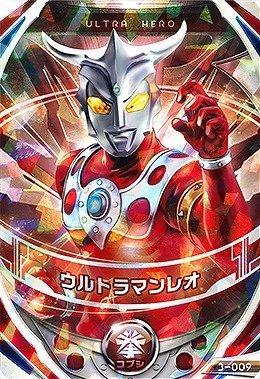Ultraman Fusion Fight 3-009 Ultraman Leo OR