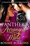 The Panther's Arranged Mate: A Paranormal Pregnancy Romance