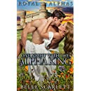One Night With The Alpha King (Royal Alphas Book 1)