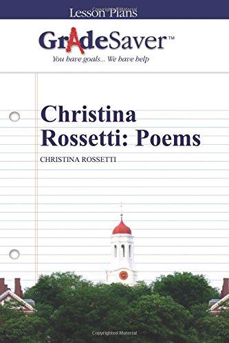 GradeSaver (TM) Lesson Plans: Christina Rossetti: Poems