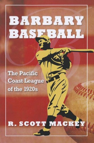 Barbary Baseball: The Pacific Coast League of the 1920s for sale  Delivered anywhere in USA