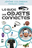 vignette de 'Ces objets connectés qui vont changer votre vie (Colombain, Jérôme)'