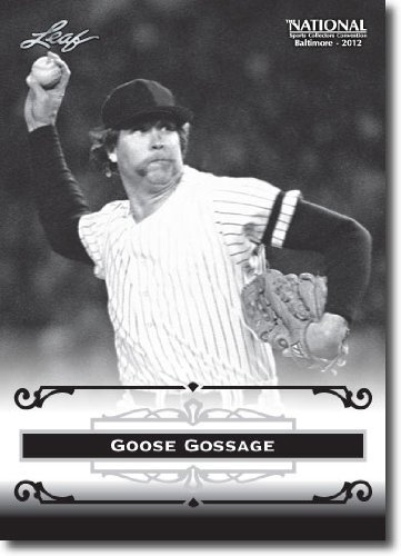2012 Leaf HOF Baltimore National Sports Collector Promo #GG2 Goose Gossage - New York Yankees (Baseball Hall of Fame)(Collectible Trading Card)