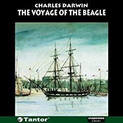 The Voyage of the Beagle (Unabridged)