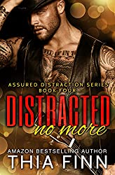 Distracted No More (Assured Distraction Book 4)