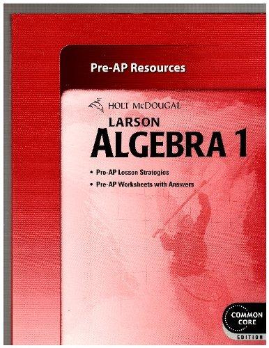 Holt McDougal Larson Algebra 1: Pre-AP Resources