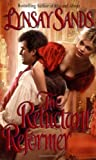The Reluctant Reformer, Lynsay Sands, 0843949740