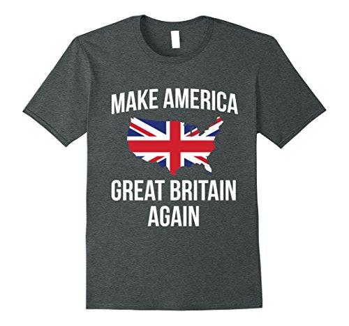 Great Britain Costume For Kids (Mens Funny Make America Great Britain UK Flag Tshirt - For Brits XL Dark Heather)