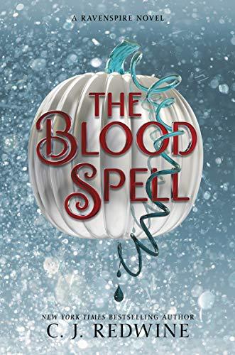The Blood Spell (Ravenspire Book 4)