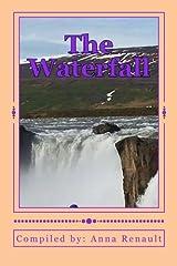 The Waterfall (Anthology Photo Series) (Volume 4) Paperback