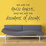 MairGwall Positive Quote Wall Decals -We Are The Music Makers And We Are The Dreamers of Dreams-Home Living Room Decor Wall Stickers (X-Large,Black)