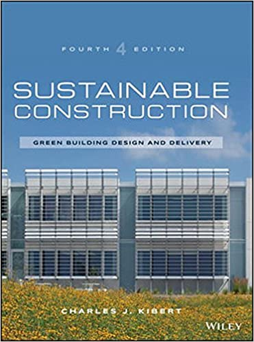 Sustainable Construction: Green Building Design And Delivery: Charles J.  Kibert: 9781119055174: Amazon.com: Books