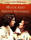 Much Ado about Nothing, William Shakespeare, 0198320566