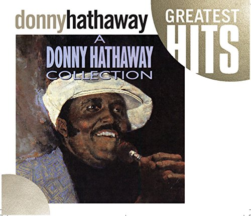 A Donny Hathaway Collection (Roberta Flack The Best Of Roberta Flack)