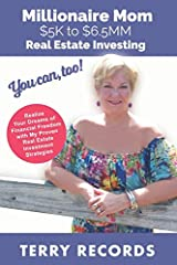Financial freedom brings peace of mind, and no one knows that better than Terry Records who as a single mom turned a $5K inheritance into $6.5MM through real estate investing. She's now taken what she's learned and shared her life stor...
